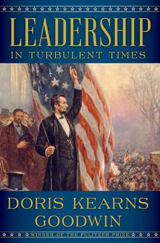 Cover art of Leadership in Turbulent Times by Doris Kearns Goodwin