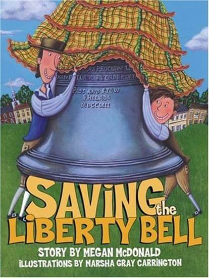Cover art of Saving the Liberty Bell by Megan McDonald