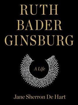 book cover of Ruth Bader Ginsburg: a Life