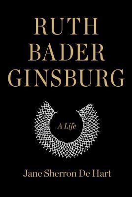 Ruth Bader Ginsburg Two Biographies For Adult And Younger Readers Carnegie Library Of Pittsburgh