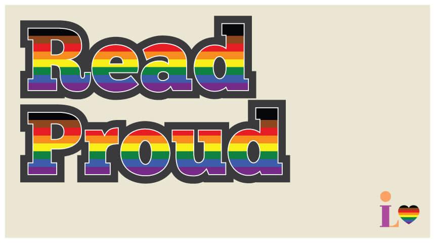 CLP Read Proud rainbow LGBTQIA pride logo
