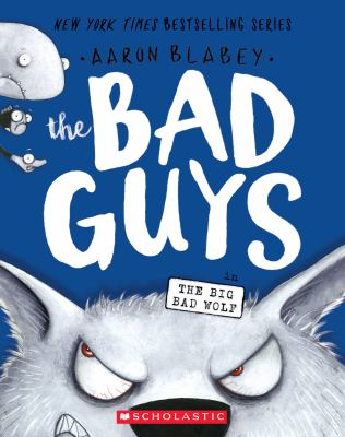 Cover of the book, The Bad Guys and the Big Bad Wolf