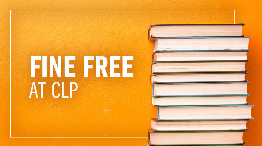 """Stack of books in front of orange background positioned right to text """"Fine Free at CLP."""""""