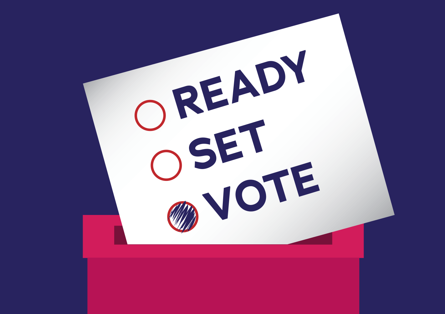 """Graphic of a ballot box with a card saying """"Ready, set, vote"""" going into it. The bubble next to """"vote"""" is filled in."""