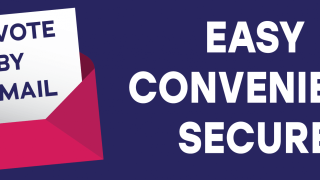 "Vote by mail graphic with the words ""easy, convenient, secure."""