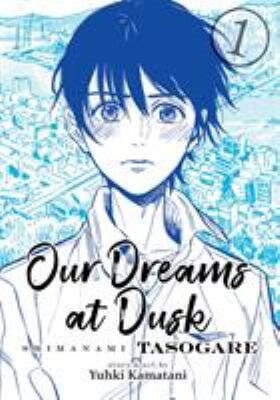 """Cover art for the book, """"Our Dreams at Dusk"""" depicts a young person drawn in blue looking out at the viewer."""