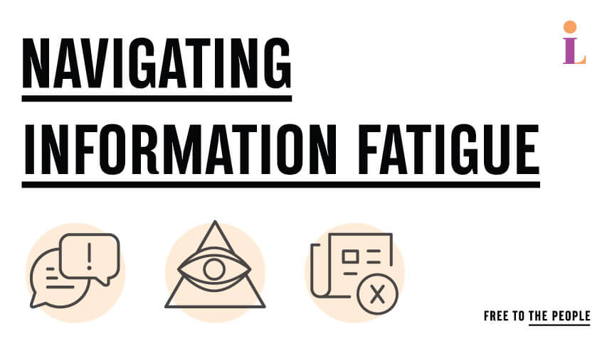 'Navigating Information Fatigue' text above speech bubbles, conspiracy triangle and news literacy graphics