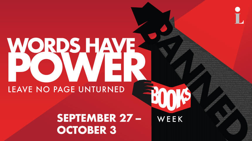 "Illustration of a shadowy figure against a red background that reads ""Words have power: Leave no page unturned. Banned Books week, September 27-October 3."""