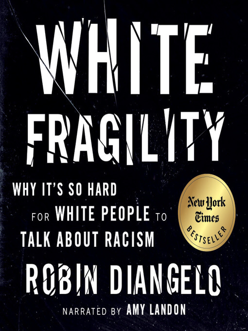 """White on black text reads: """"White Fragility: Why it's so Hard for White People to Talk About Race by Robin Diangelo"""""""