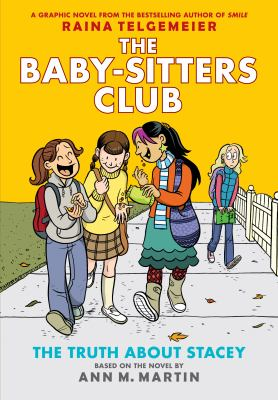 The Babysitters Club: The Truth About Stacey by Raina Telgemeier