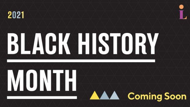 "The words, ""2021 Black History Month, Coming Soon"" appear next to three triangles."