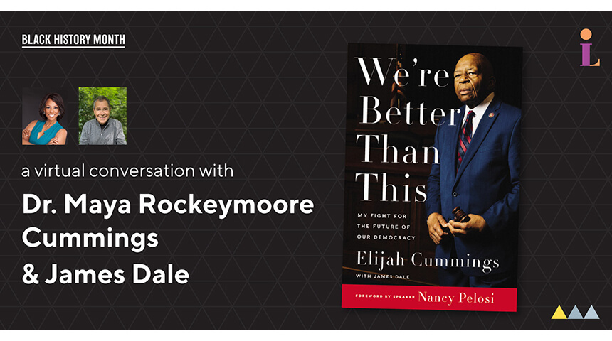 We're Better Than This Book cover and Elijah Cummings Virtual Event details