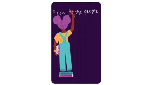 "Library Card featuring a girl in overalls writing ""Free the People"""
