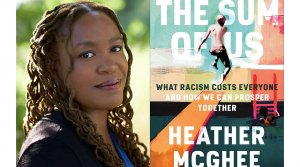 Photo of author Heather McGhee next to the book cover for The Sum of Us