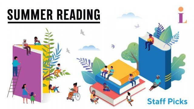 """Illustration of people of various ages surrounding large books with text reading """"Summer Reading"""" and """"Staff Picks"""""""