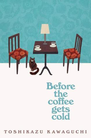 """Book cover for """"Before the Coffee Gets Cold"""" featuring two chairs, a table, lamp and a small cat"""